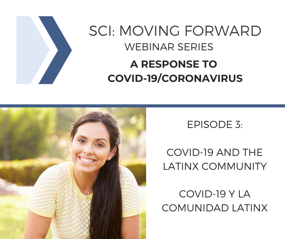 SCI Moving Forward: A Response to COVID-19 Webinar 3
