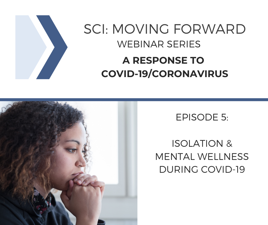 SCI Moving Forward: A Response to COVID-19 Webinar 5